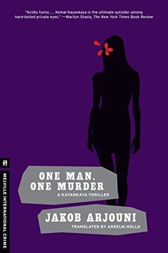 One Man, One Murder: A Kayankaya Thriller (3) (Melville International Crime) by Brand: Melville International Crime