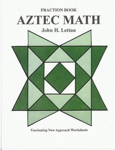 Amazon.com: Aztec Math-Fraction Book (9781481105125): John H ...