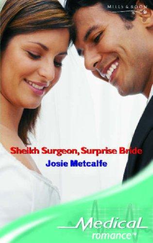 Read Online Sheikh Surgeon, Surprise Bride (Medical Romance) pdf epub
