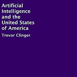 Artificial Intelligence and the United States of America