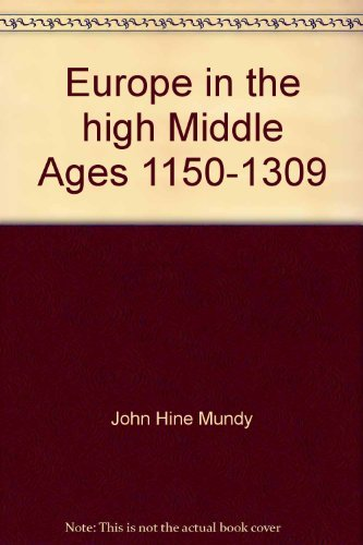 Europe in the high Middle Ages, 1150-1309