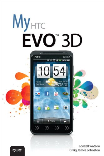 My HTC EVO 3D: My HTC Evo 3D (My...) (Htc Evos)