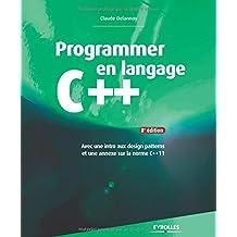 PROGRAMMER EN LANGAGE C++ 8E ÉD.