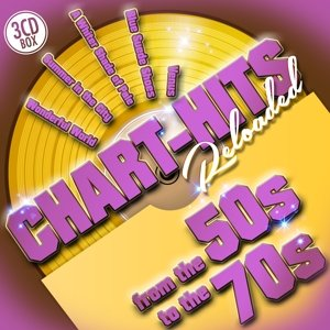 Chart-Hits Reloaded From The 50s To The ()