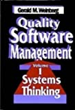 Quality Software Management, Volume 1: Systems Thinking