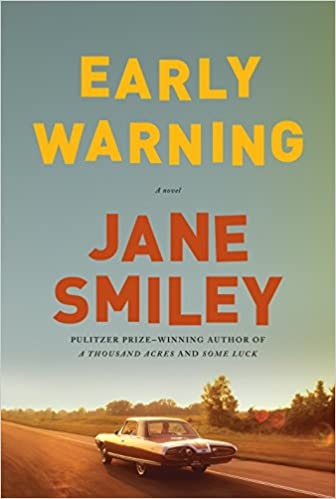 Early Warning (The Last Hundred Years Trilogy): Jane Smiley