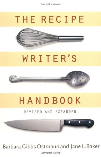 The Recipe Writer's Handbook, Revised and Updated by Houghton Mifflin Harcourt