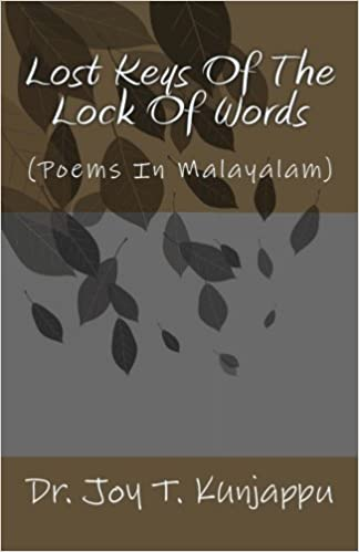 Lost Keys Of The Lock Of Words: (Poems In Malayalam