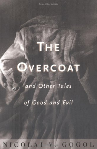 The Overcoat and Other Tales of Good and Evil