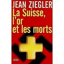 Suisse, l'or et les morts