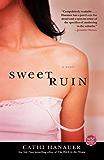 Sweet Ruin: A Novel