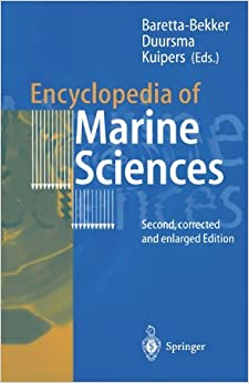 Encyclopedia of Marine Sciences: Second, Corrected and Enlarged Edition (2002-01-28)