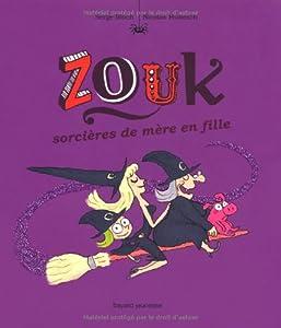"""Afficher """"Zouk n° 7 Sorcières de mère en fille"""""""