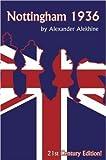 Nottingham 1936: 21st Century Editions (russell)-Alexander Alekhine