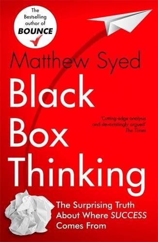 Black Box Thinking: Psychology