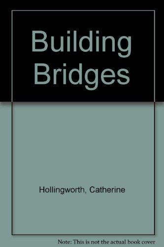 Building Bridges by The Pentland Press