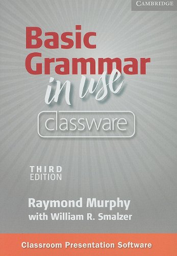 Basic Grammar in Use Classware: Self-study Reference and Practice for Students of North American English