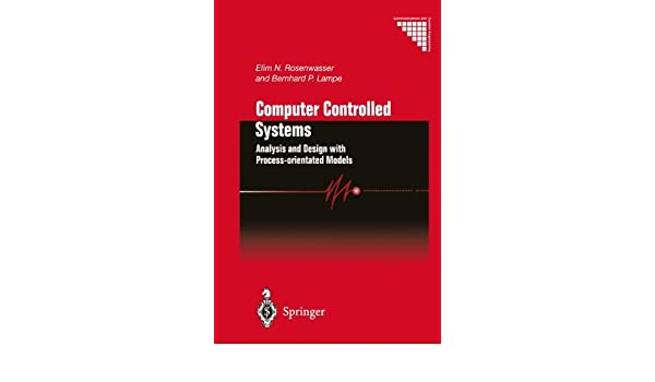 Computer Controlled Systems: Analysis and Design with