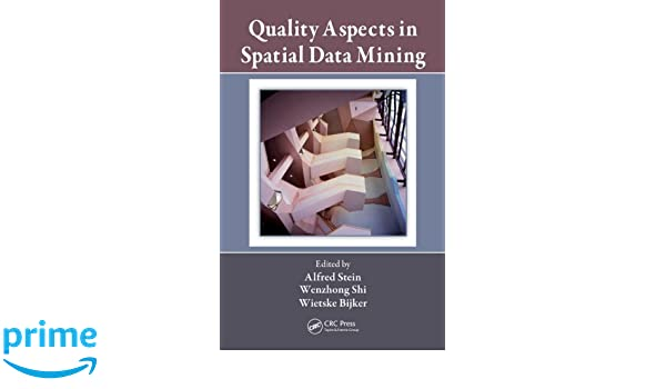 Quality Aspects in Spatial Data Mining