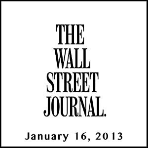 The Morning Read from The Wall Street Journal, January 16, 2013 Newspaper / Magazine