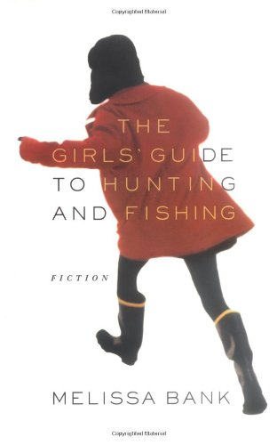 book cover of The Girls\' Guide to Hunting and Fishing