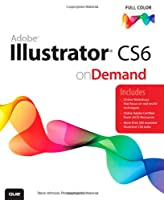 Adobe Illustrator CS6 on Demand, 2nd Edition
