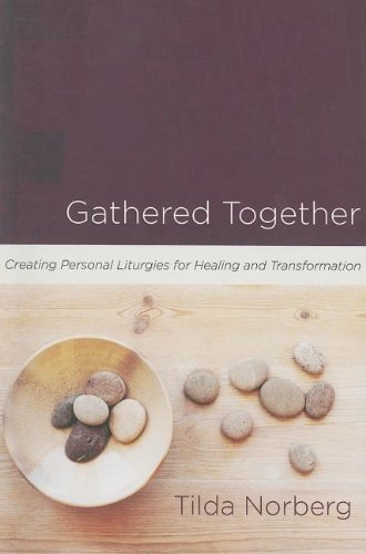 Gathered Together Creating Liturgies Transformation product image
