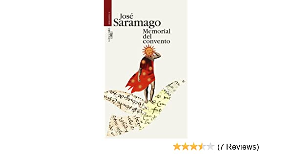 Amazon.com: Memorial del convento (Spanish Edition) eBook: José Saramago: Kindle Store