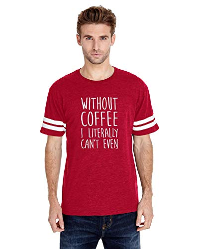 Without Coffee I Can't Even Funny Adult Unisex Football Fine Jersey Tee (MR)