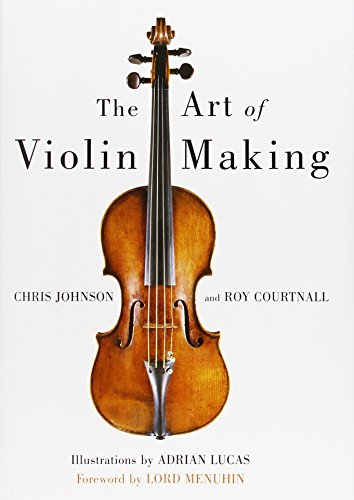 The Art of Violin Making by Brand: Robert Hale
