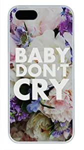 Baby Don't Cry Sakuraelieechyan White Sides Hard Shell Case for Iphone5 and Iphone5S