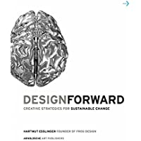 Design Forward: Creative Strategy at the Core of