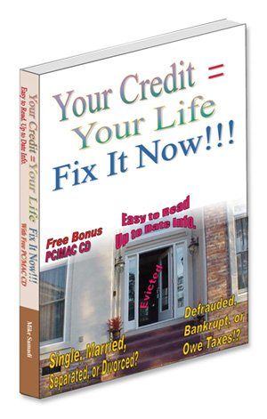 Read Online Credit Repair with CD. Your Credit = Your Life, Fix It Now !!! (Easy steps in Credit Repair and Money Management) pdf epub