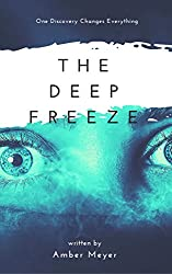 The Deep Freeze: One Discovery Changes Everything