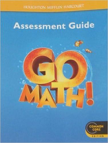 Go Math!: Assessment Guide Grade K: HOUGHTON MIFFLIN HARCOURT ...