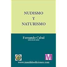 Nudismo y Naturismo (Spanish Edition)