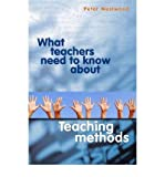 img - for [(What Teachers Need to Know About Teaching Methods)] [Author: Peter Westwood] published on (July, 2008) book / textbook / text book