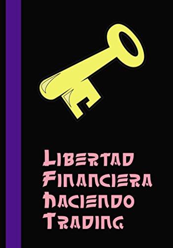 Descargar Libro Libertad Financiera Haciendo Trading Green Trader
