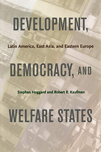 Development, Democracy, and Welfare States: Latin...