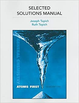 Book Selected Solutions Manual for General Chemistry: Atoms First [SEL SOLUTIONS MANUAL FOR GENER]