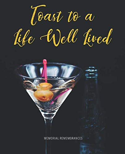 Toast to a Life Well Lived: Modern Funeral Wake Memorial Guest Book