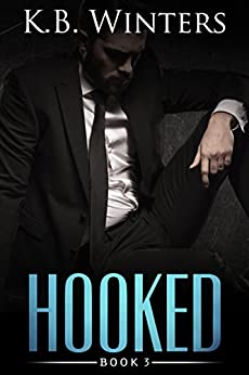 Hooked Book 3 by [Winters, KB]