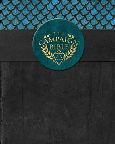 "The Campaign Bible: The Ultimate Recordkeeping Tool | GM or Player RPG Notebook | Take your tabletop RPG gaming to the next level | 8x10"" 270 Page"