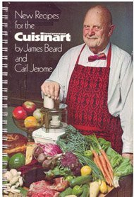 Recipes for the Cuisinart: Food Processor by James Beard, Carl Jerome
