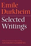 Emile Durkheim: Selected Writings