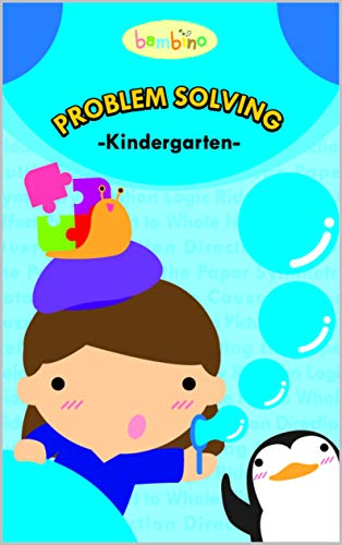 BAMBINO - Kindergarten workbook - Problem solving: Age 5 and up, Logic, Puzzle, Part to whole, Hidden picture, Overlay, Direction, Rotation, Cause and effect, and more !!! (Starter series ()