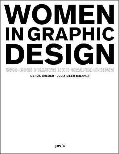 women in graphic design  Women in Graphic Design 1890-2012 (English and German Edition ...