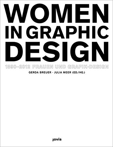 Download Women in Graphic Design 1890-2012 (English and German Edition) ebook