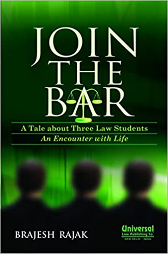 Join the Bar - A Tale about Three Law Students An Encounter with Life, price comparison at Flipkart, Amazon, Crossword, Uread, Bookadda, Landmark, Homeshop18