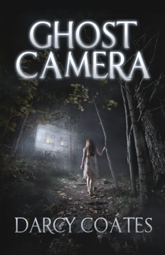 Ghost Camera Darcy Coates